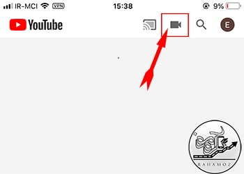 نحوه آپلود ویدیوها در اپلیکیشن youtube