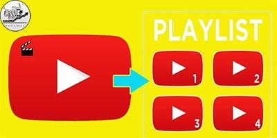 افزایش اعضای کانال یوتیوب و کمک گرفتن از یک playlist